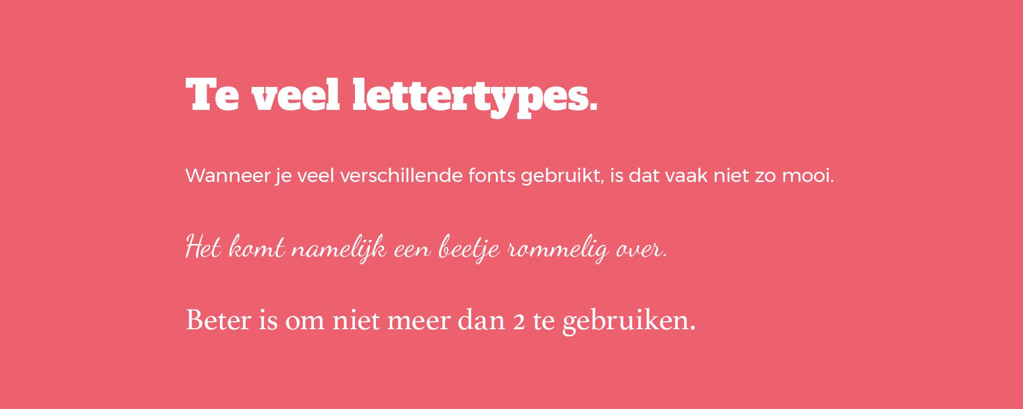 teveel lettertypes